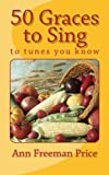 img - for 50 Graces to Sing: To Tunes You Know book / textbook / text book