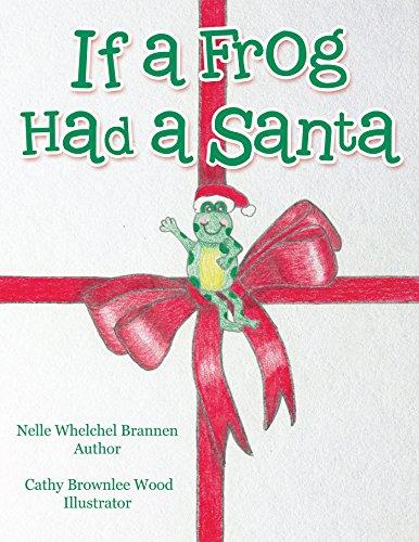 If a Frog Had a Santa