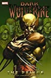 img - for Dark Wolverine Vol. 1: The Prince book / textbook / text book