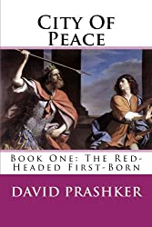 City Of Peace: The Red-Headed First-Born (Volume 1)