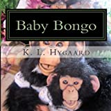 Baby Bongo, K. Hygaard, 1481212966