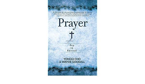 Prayer: Key to Revival (English Edition) eBook: Yonggi Cho ...