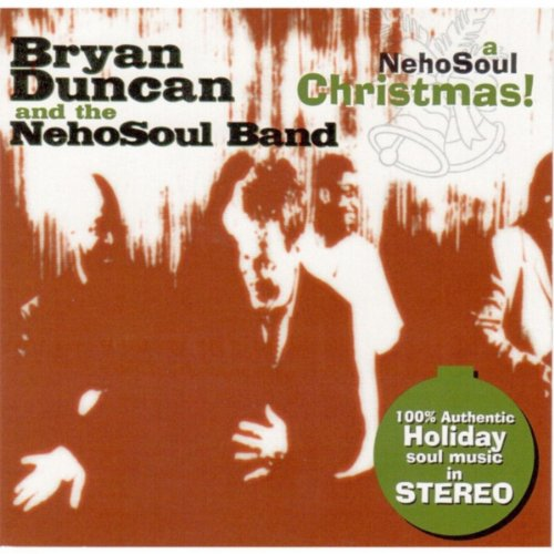 Bryan Duncan & The NehoSoul Band - A NehoSoul Christmas (2005)