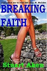 Breaking Faith by Aken, Stuart (2008) Paperback Paperback