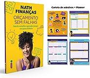 Orçamento Sem Falhas - Brinde Cartela de Adesivos + Planner: Saia do vermelho e aprenda a poupar com pouco din