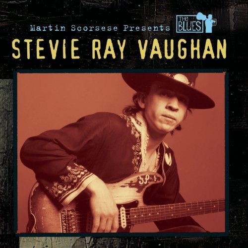 Martin Scorsese Presents the Blues: Stevie Ray Vaughan by Stevie Ray Vaughan (2003-09-09)