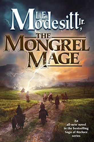 The Mongrel Mage (Saga Of Recluce)