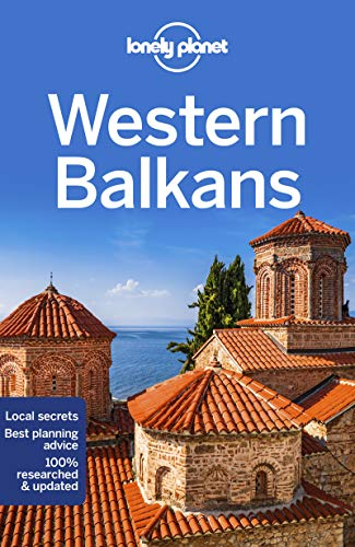 Lonely Planet Western Balkans (Multi Country Guide)...