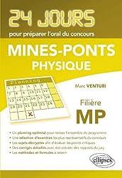 Physique 24 Jours pour Préparer l'Oral Mines-Ponts Filière MP