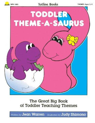 Toddler Theme-a-Saurus (Toddler Themes)