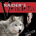 Raider's Vendetta | Karen Arnpriester