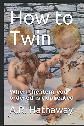 Download How to Twin: When the item you ordered is duplicated PDF