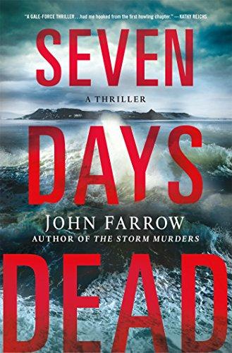 Seven Days Dead: A Thriller (The Storm Murders Trilogy)