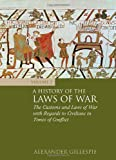 A History of the Laws of War, Alexander Gillespie, 1849462054