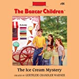oasis 94 - The Ice Cream Mystery: The Boxcar Children Mysteries, Book 94