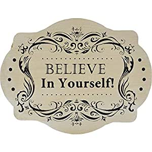 Wood Decoration Board,Believe In Yourself