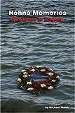 Rohna Memories, Michael Walsh, 0595347258