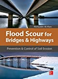img - for Flood Scour for Bridges and Highways: Prevention and Control of Soil Erosion book / textbook / text book