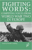 Competing Voices from World War II in Europe, Harold J. Goldberg, 1846450330