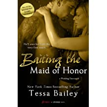 Baiting the Maid of Honor (Wedding Dare series)