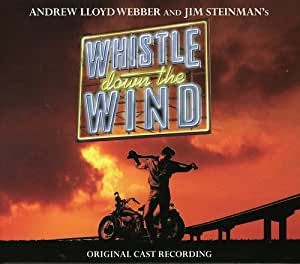 Whistle Down The Wind (1998 Original London Cast)