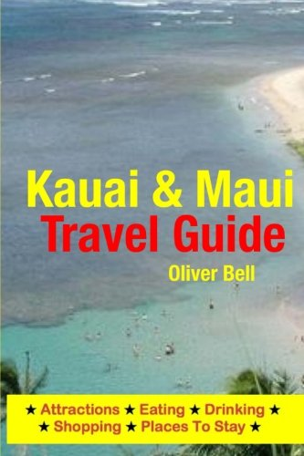 Kauai & Maui Travel Guide: Attractions, Eating, Drinking, Shopping & Places To - On Shopping Kauai