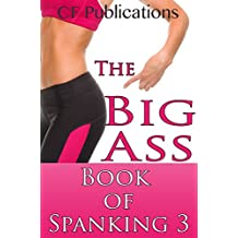 The Big Ass Book of Spanking, Volume 3