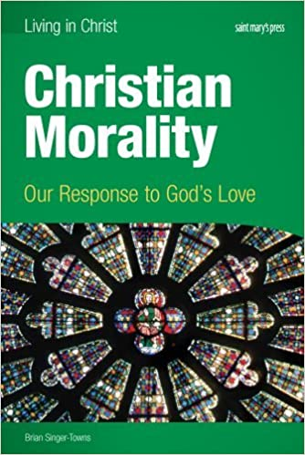 Christian Morality (student book): Our Response to God's