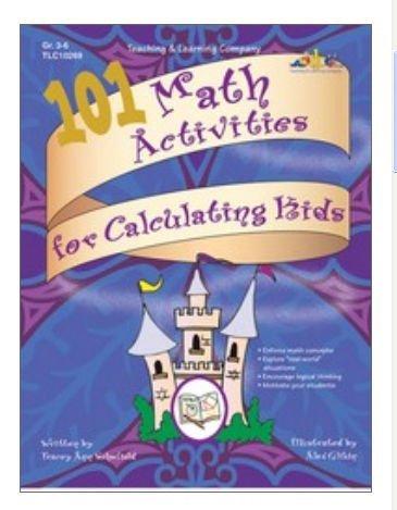 (Lorenz Corporation TLC10269 101 Math Activities for Calculating Kids- Grade 3-6)