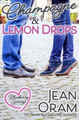 Books : Champagne and Lemon Drops: A Blueberry Springs Chick Lit Contemporary Romance