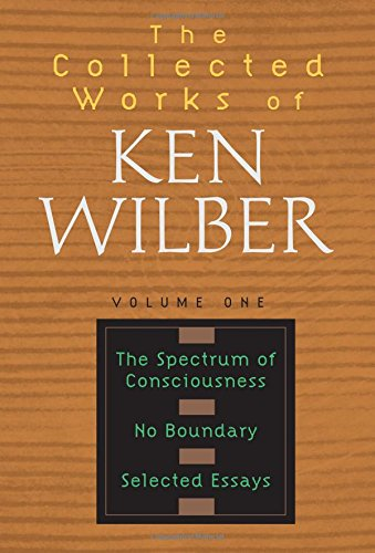 ken wilber essay Ken wilber's spectrum psychology: quality achieved by ken wilber, even a critical essay has to begin with compliments and words of appreciation.