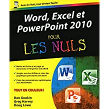 Word, Excel et PowerPoint 2010 pour les Nuls
