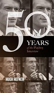 Hugh Hefner: The Playboy Interviews (Singles Classic) (50 Years of the Playboy Interview)