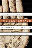 The Elementals, Morgan Llywelyn, 0812518152