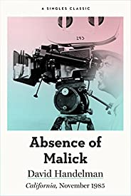 Absence of Malick: Why did movie director Terrence Malick disappear after his first two brilliant movies? (Sin