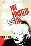 Image of The Einstein File: J. Edgar Hoover's Secret War Against the World's Most Famous Scientist