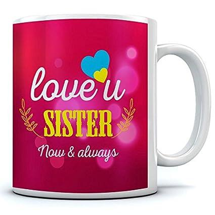 Ramposh Sister Birthday Gift Coffee Mug