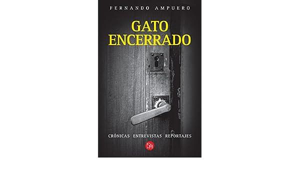 Amazon.com: Gato encerrado (Spanish Edition) eBook: Fernando Ampuero: Kindle Store