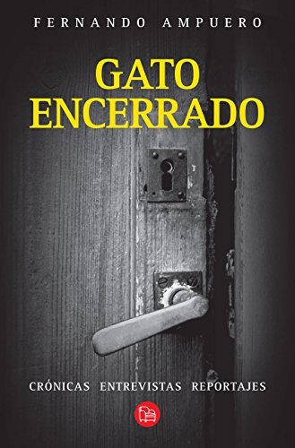 Gato encerrado (Spanish Edition) by [Ampuero, Fernando]