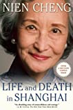 Life and Death in Shanghai, Cheng Nien, 0802145167