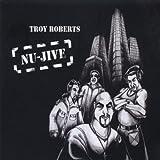 Nu-Jive by Troy Roberts