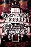 Black House, Brandon Cooper, 1456027875