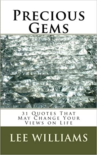 Precious Gems 31 Quotes That May Change Your Views On Life Lee