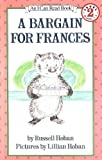 A Bargain for Frances, Russell Hoban, 006444001X