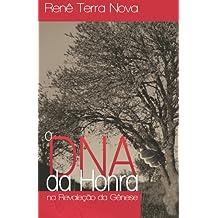O DNA da Honra: A Revelação da Gênese
