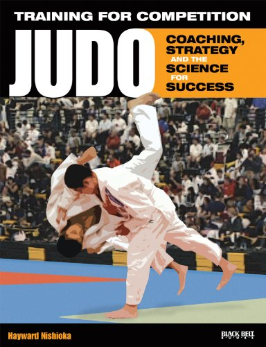Training for Competition: Judo: Coaching, Strategy and the Science for - Competition Training
