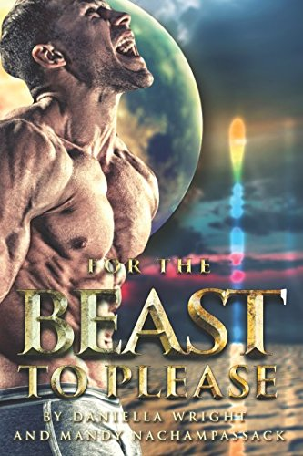For The Beast To Please: The Complete Series by Independently published