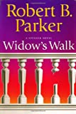 Widow's Walk, Robert B. Parker, 0399148450