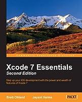 Xcode 7 Essentials, 2nd Edition
