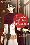 Dawn of the Arcana, Vol. 9 by Rei Toma (2013-04-02)